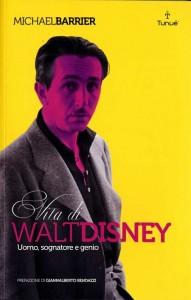 Vita di Walt Disney - uomo, sognatore e genio